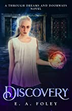 Discovery (Through Dreams and Doorways Book 1)