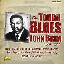 Detroit To Chicago: Tough Blues Of John Brim 1950-1956