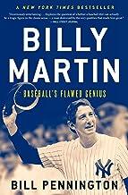 Billy Martin: Baseball's Flawed Genius (English Edition)
