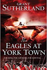 The Eagles at York Town (The Decipherer's Chronicles Book 3) Kindle Edition