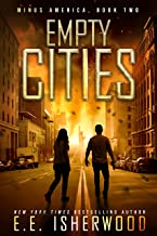 Empty Cities: A Post-Apocalyptic Survival Thriller (Minus America Book 2)