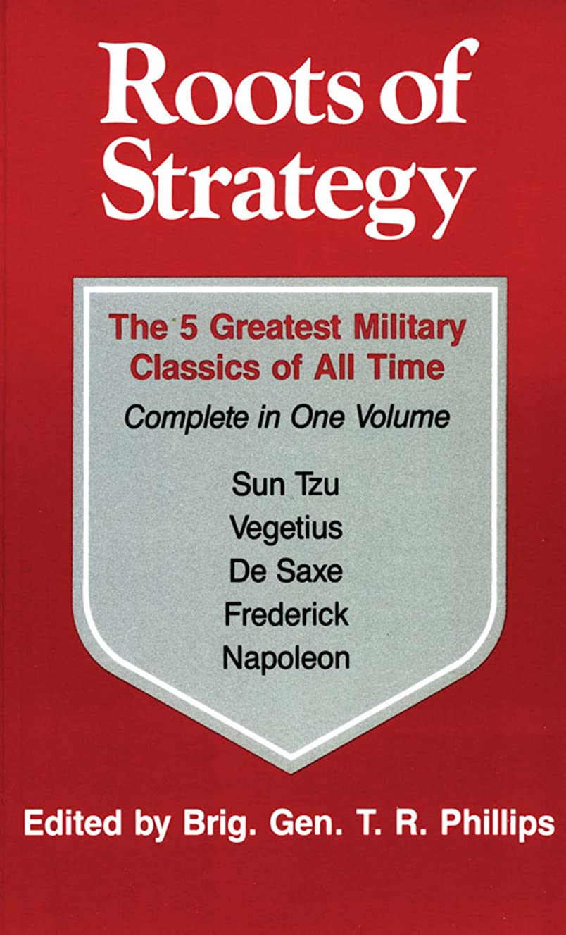 発揮する公爵息切れRoots of Strategy: Book 1: The 5 Greatest Military Classics of All Time Complete in One Volume (English Edition)
