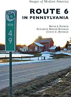 Route 6 in Pennsylvania (Images of Modern America)