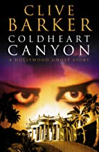 Cold Heart Canyon - Clive Barker
