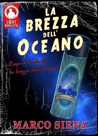La Brezza dellOceano (Licht Novelette Vol. 2)