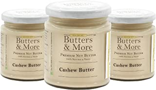 Butters & More Vegan All Natural Cashew Butter (Pack of 3x200G) Creamy Unsweetened Nut Butter. Super Saver Pack
