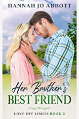 Her Brother's Best Friend (Love Off Limits Book 2) Kindle Edition