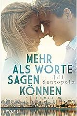 Mehr als Worte sagen können: Roman (German Edition) Kindle Edition