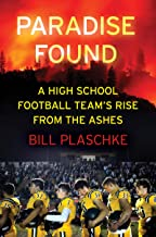 Paradise Found: A High School Football Team's Rise from the Ashes