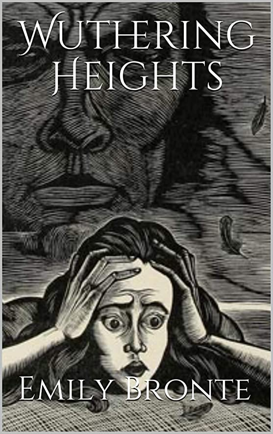 泥棒間違いなく早熟Wuthering Heights by Emily Bronte (Illustrated) (English Edition)