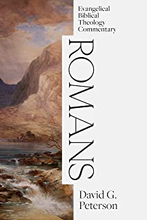 Romans: Evangelical Biblical Theology Commentary