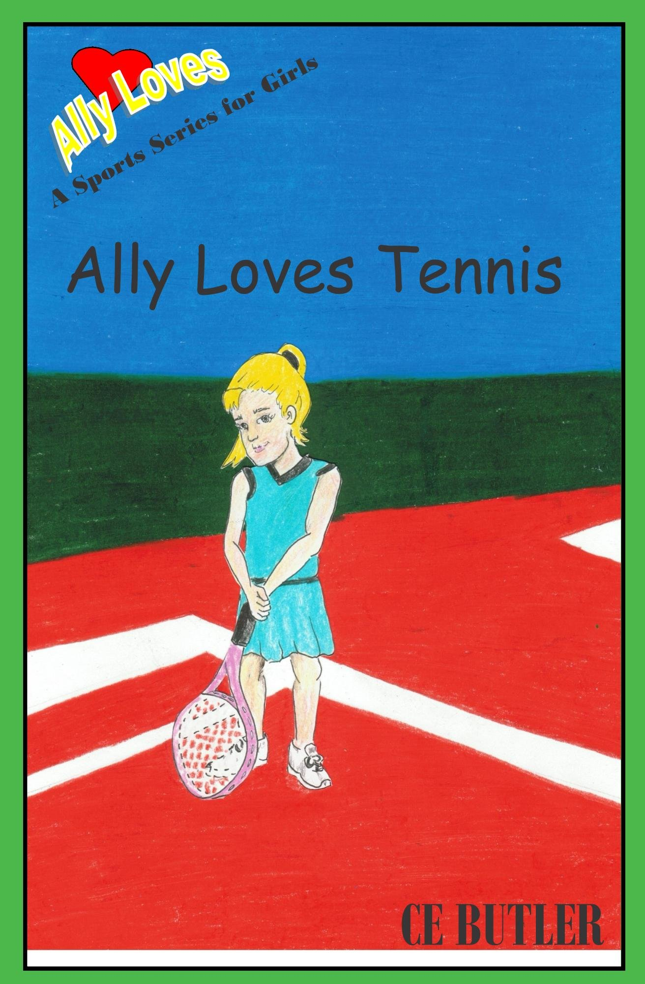 Download Ally Loves Tennis (Ally Loves Sports Book 2) (English Edition)