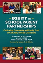 Equity in School–Parent Partnerships: Cultivating Community and Family Trust in Culturally Diverse Classrooms