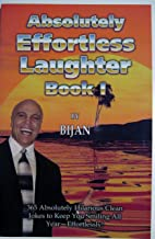 Absolutely Effortless Laughter Book 1