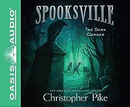 The Dark Corner: 7 (Spooksville)