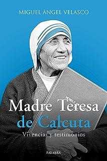 Madre Teresa de Calcuta: Vivencias y testimonios (dBolsillo nº 869)