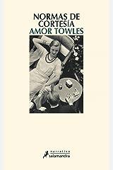 Normas de cortesía (Spanish Edition) Kindle Edition