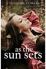 As the Sun Sets (Twisted Tales Book 3) Kindle Edition