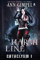 Harsh Line: An Urban Fantasy (Cataclysm Book 1) Kindle Edition