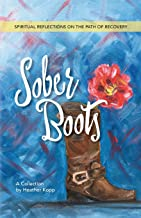Sober Boots: Spiritual Reflections on the Path of Recovery
