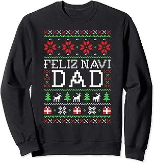 Feliz Navi Dad Ugly Christmas Sweatshirt