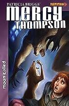 Patricia Briggs' Mercy Thompson: Moon Called #8 (English Edition)