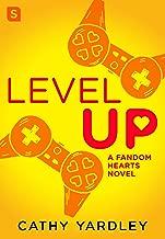 Level Up: A Geek Girl Rom Com (Fandom Hearts Book 1)
