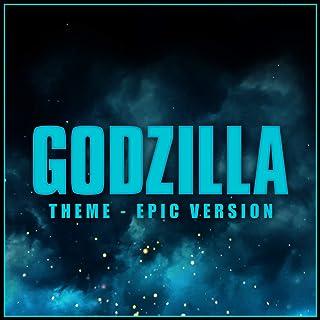 Godzilla - Theme - Epic Version