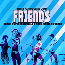 Friends (Remix Pop Marshmello & Anne-Marie Covered)