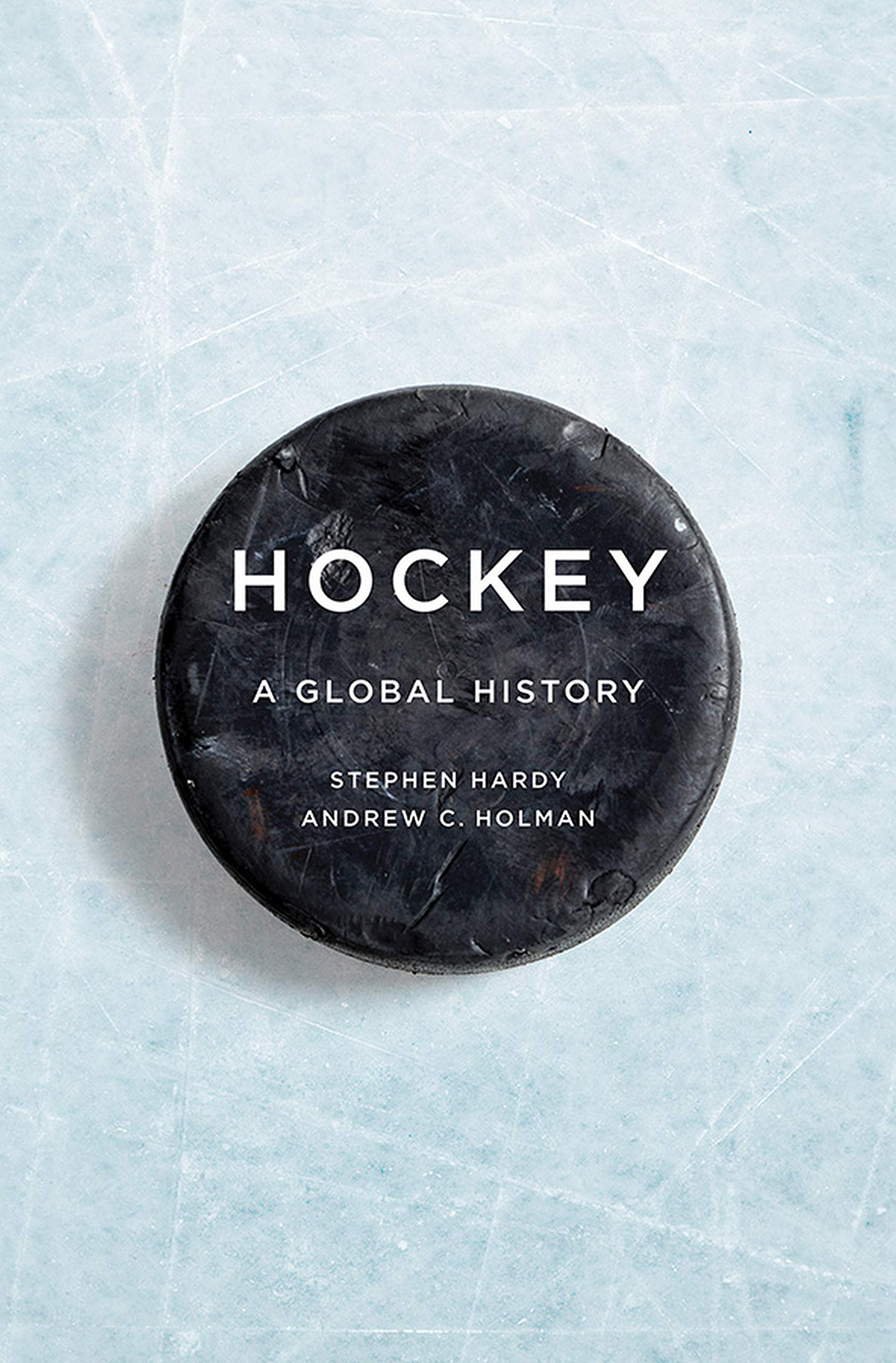 Image OfHockey: A Global History (Sport And Society) (English Edition)