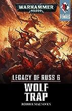 Legacy of Russ: Wolf Trap (War Zone: Fenris Book 6)