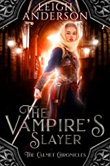 The Vampire's Slayer: A Historical Gothic Tale (The Calmet Chronicles Book 2) Kindle Edition