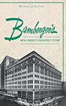 Bamberger S: New Jersey S Greatest Store