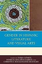 Gender in Hispanic Literature and Visual Arts