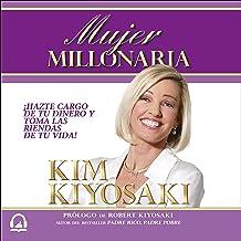 Mujer millonaria [Rich Woman]: Una guía financiera para la mujer [A Financial Guide for Women]