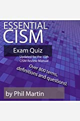 Essential CISM Exam Quiz: Updated for the 15th Edition CISM Review Manual (English Edition) Format Kindle