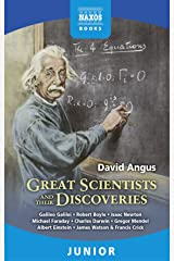 Great Scientists and their Discoveries Kindle Edition