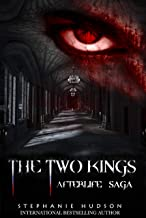The Two Kings (Afterlife Saga Book 2)