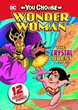 The Crystal Quest (You Choose Stories: Wonder Woman)