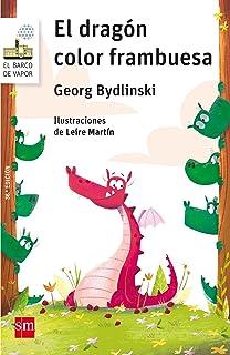 El dragón color frambuesa (Barco de Vapor Blanca)