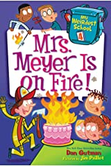 My Weirdest School #4: Mrs. Meyer Is on Fire! (English Edition) Format Kindle