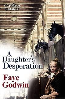 A Daughter's Desperation