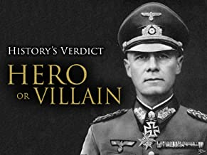 History's Verdict: Hero or Villain?
