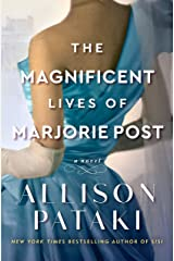 The Magnificent Lives of Marjorie Post: A Novel (English Edition) Formato Kindle