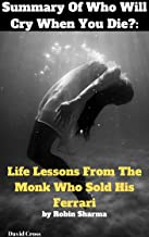 Best the monk who sold his ferrari summary Reviews