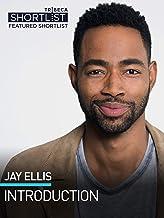 Jay Ellis: Introduction