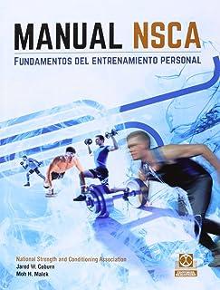 Manual NSCA. Fundamentos del entrenamiento personal (Color) (Deportes) (Spanish Edition)