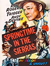 Springtime In The Sierras - Roy Rogers, Trigger, Andy Devine, In Color & Uncut!