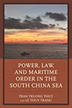 Power, Law, and Maritime Order in the South China Sea (English Edition)