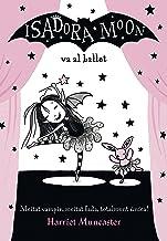 La Isadora Moon va al ballet (La Isadora Moon 4) (Catalan Edition)